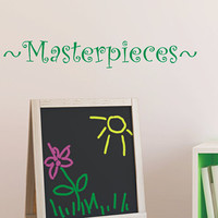 Playroom Vinyl Decal - Childrens Art Wall Decal -  Vinyl Lettering - Play Room Decor- Masterpieces