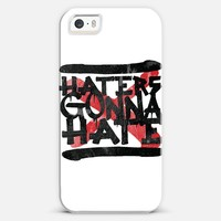 Haters Gonna Hate iPhone 5s case by Rui Faria | Casetagram