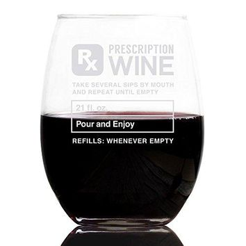 Prescription 21 oz Stemless Wine Glass Best Christmas Gifts For Women  Unique Birthday Gift For Her  Humorous Xmas Present Idea For a Mom Wife Girlfriend Sister Friend Coworker or Daughter