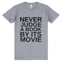 Never Judge A Book By Its Movie-Unisex Athletic Grey T-Shirt