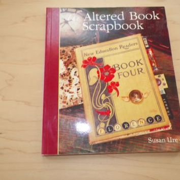 The Altered Book Scrapbook by Susan Ure 2006