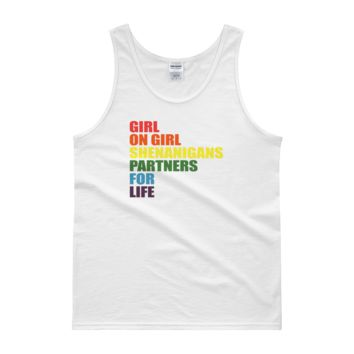 Girl On Girl Shenanigans Partners For Life - Tank top