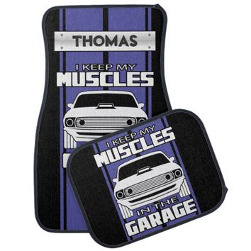 I Keep My Muscles In The Garage Muscle Car Blue Car Mat