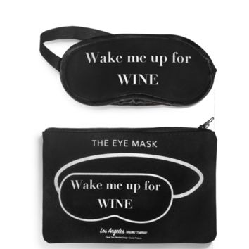 "Eye Mask ""Wake Me Up For Wine"""