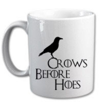 CROWS BEFORE HOES mug for coffee lover.