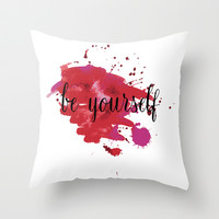 be yourself.  Throw Pillow by Irmak Berktas