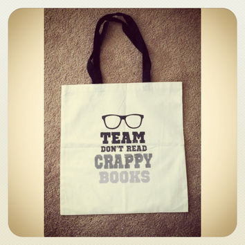 Team Don't Read Crappy books tote bag