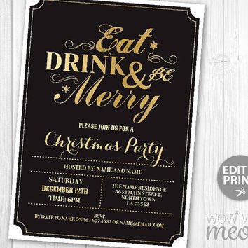 Eat Drink and Be Merry Christmas Black & Gold Invitations X-Mas Holiday Season Invites INSTANT DOWNLOAD Festive Dinner Party Printable Edit