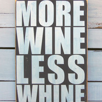 Typography Wall Art -More Wine Less Whine