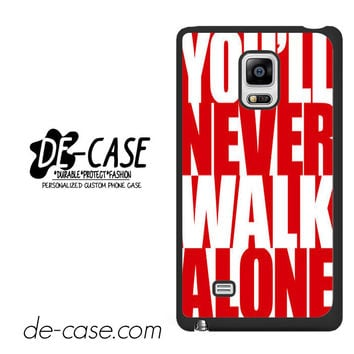 Liverpool You'll Never Walk Alone For Samsung Galaxy Note Edge Case Phone Case Gift Present YO