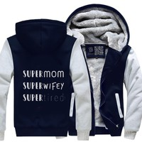 Super Mom Wifey Tired, Mother's Day Fleece Jacket
