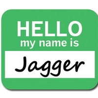 Jagger Hello My Name Is Mouse Pad