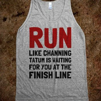 Run Like Channing is Waiting For You - Text First