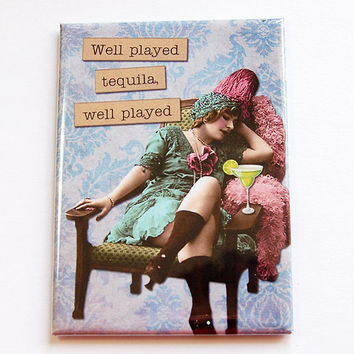 Funny Magnet, Magnet, Sassy Women, ACEO, Fridge magnet, Humor, Retro, Kitchen magnet, stocking stuffer, Tequila, Under 5 (4423)