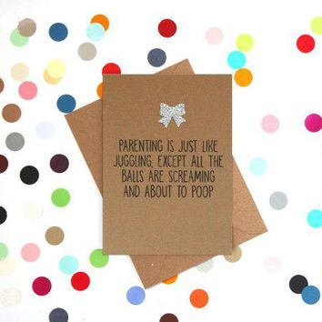 Parenting Is Just Like Juggling Balls Screaming And About To Poop Funny New Baby Congratulations Card Pregnancy Card Baby Shower Card FREE SHIPPING