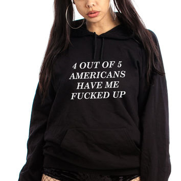 4 Out of 5 Hoodie