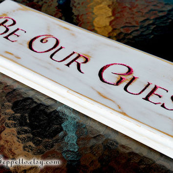 Be Our Guest, Beauty and the Beast Wood Sign, Disney, Wedding, Home Decor, Shabby Chic Sign, Hand routed Wood Sign, by The Jolly Geppetto