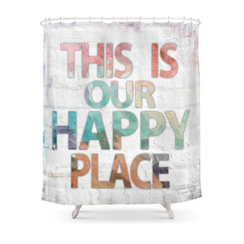 Society6 This Is Our Happy Place - Water Color Distressed Background Word Art Shower Curtains