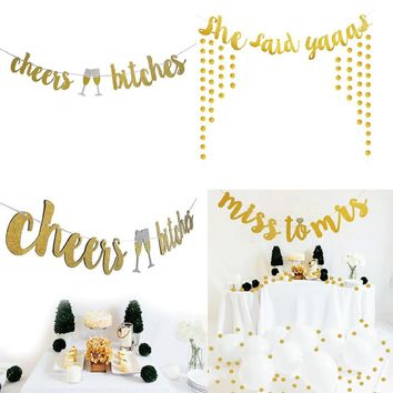 1PC Gold Cheers Bitches Banner for Bachelorette Engagement Party