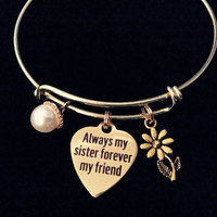 Gold Always my Sister Forever My Friend Expandable Charm Bracelet Adjustable Bangle Gift Family
