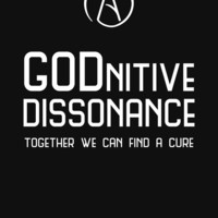 'GODnitive Dissonance -- Together We Can Find a Cure' T-Shirt by Samuel Sheats