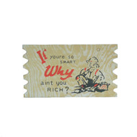"Vintage Postcard 1950s  Komic Kard - Humor - Thick Cardboard Postcard - Made in Japan - ""If You're So Smart Why Ain't You Rich?"""