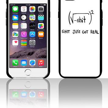 Shit Just Got Real Math Equation 5 5s 6 6plus phone cases