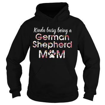 https://1stees.com/kinda-busy-german-shepherd-mom-shirt/ Hoodie