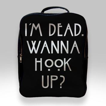 Backpack for Student - Im Dead Wanna Hook Up American Horror Story Bags