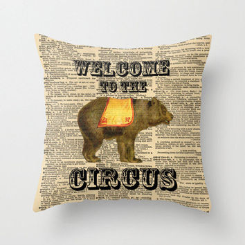 Throw Pillow Cover Dictionary Art Print Welcome To The Circus Vintage Circus Bear on a Vintage Dictionary Page Home Décor by CARTISIM