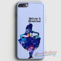 Welcome To Wonderland iPhone 7 Plus Case | casefantasy