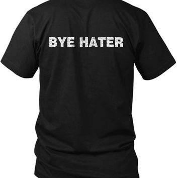 Bye Hater Meme 2 Sided Black Mens T Shirt