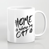 Home is where my cat is Mug by Allyson Johnson | Society6