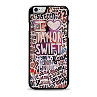 Taylor Swift Song Collage Actrees Iphone 6 plus Case