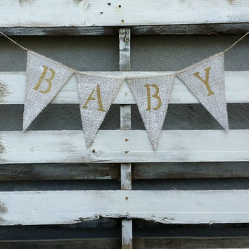 Baby Burlap Banner, Shabby Chic Baby Shower Decor, Gender Reveal Banner, Baby Photo Prop, Rustic Baby Decor