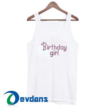Birthday Girl Font Tank Top Men And Women Size S to 3XL
