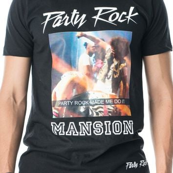 Party Rock Made Me Do It - Mansion