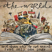 The World Is A Book - fine art print, travel art, travel quotes, wanderlust art, mixed media collage art, typographic print