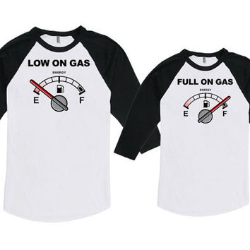 Father And Daughter Shirt Daddy And Me Clothing Dad And Son Shirt Low On Gas Full On Gas Bodysuit American Apparel Unisex Raglan MAT-742-743