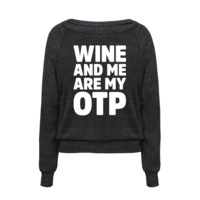 WINE AND ME ARE MY OTP