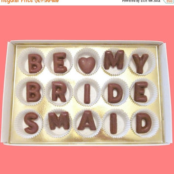 Be My Bridesmaid Large Milk Chocolate Letters Candy Message Pretty Fun Funny Cute Way to Ask Proposal Gift for BFF Woman Her Best Friend