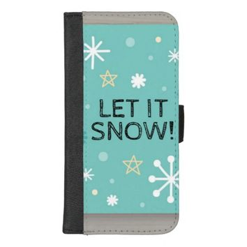 Let It Snow iPhone 8/7 Plus Wallet Case
