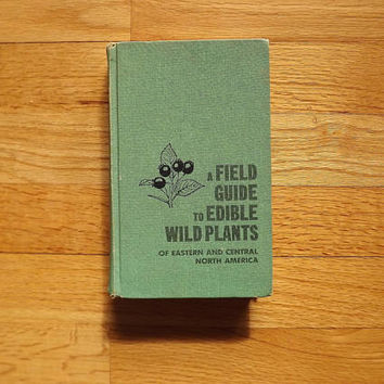 Vintage Peterson Field Guide, Edible Wild Plants Book, Tree Flower Shrub Garden Reference Book, Eastern & Central North America US Hardback