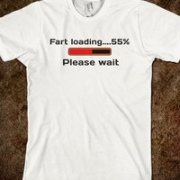 Fart loading...55% Please wait