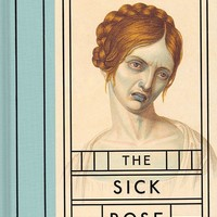 THE SICK ROSE BOOK