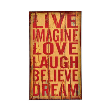 Live Imagine Love Laugh Believe Dream: Wood Wall  Art