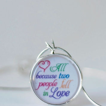 All because two people fell in LOVE necklace-couples jewelry,inspirational,anniversary,wedding,love pendant,wedding jewelry