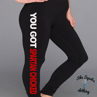 You Got Spartan Chicked Workout High Performance Leggings