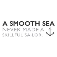 "wall quotes wall decals - ""A smooth sea never made a skillful sailor"""