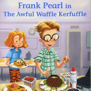 Frank Pearl in the Awful Waffle Kerfuffle (Judy Moody and Friends)